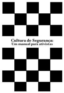 Cultura de Segurança - Um Manual Para Ativistas