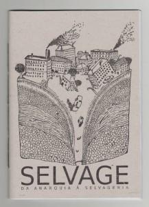 SELVAGE - Da Anarquia A Selvageria
